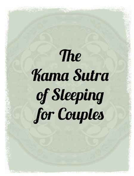 The Kama Sutra of Sleeping Couples