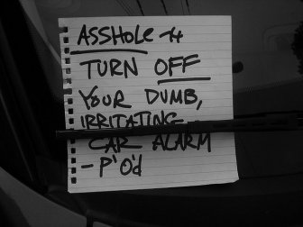 Passive Aggressive Car Alarm Notes