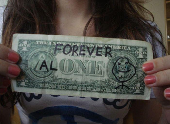 forever alone dollar