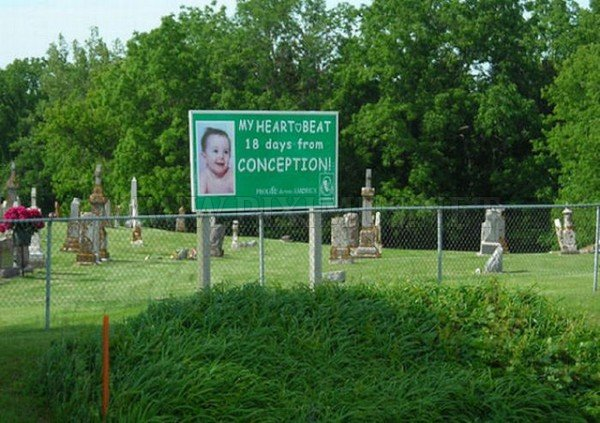 Crazy Anti-Abortion Billboards