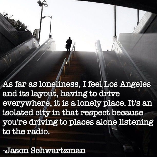 Quotes About Los Angeles Others