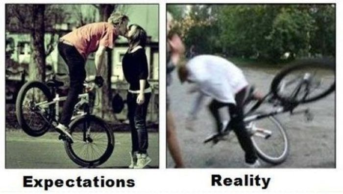 Expectations Just Never Measure Up To Reality