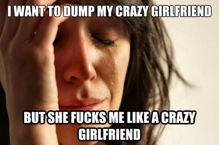 Why You Should Avoid Sleeping With Crazy Chicks