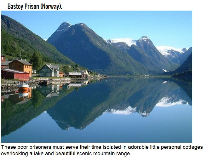 These Might Be The Funnest Prisons On The Planet