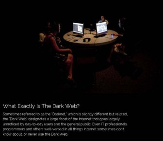 The Dark Web Is A Scary Place