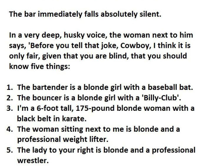 Blind Man Wants To Tell The Wrong Joke In The Wrong Bar