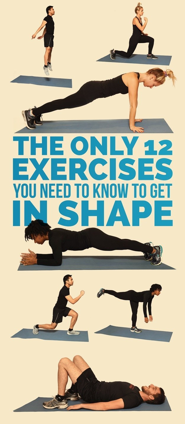 12 Exercises Guaranteed To Get You In Shape
