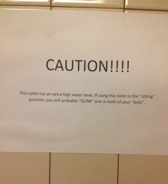 Sometimes The Bathroom Has Hilarious Signs