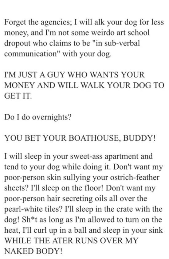 This Guy Really Wants to Walk Your Dog