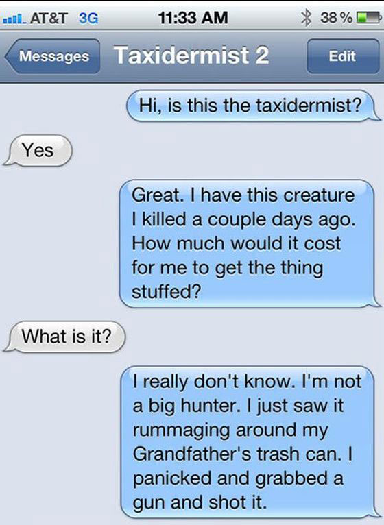 How To Troll A Taxidermist