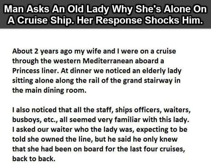 Old Woman Has The Perfect Answer As To Why She's Alone On A Cruise