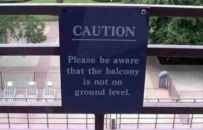 Signs And Messages That Could Win Awards For Being Obvious