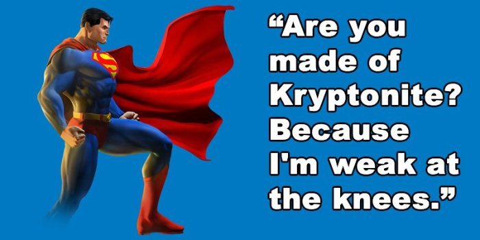 Perfect Superherhero Pickup Lines