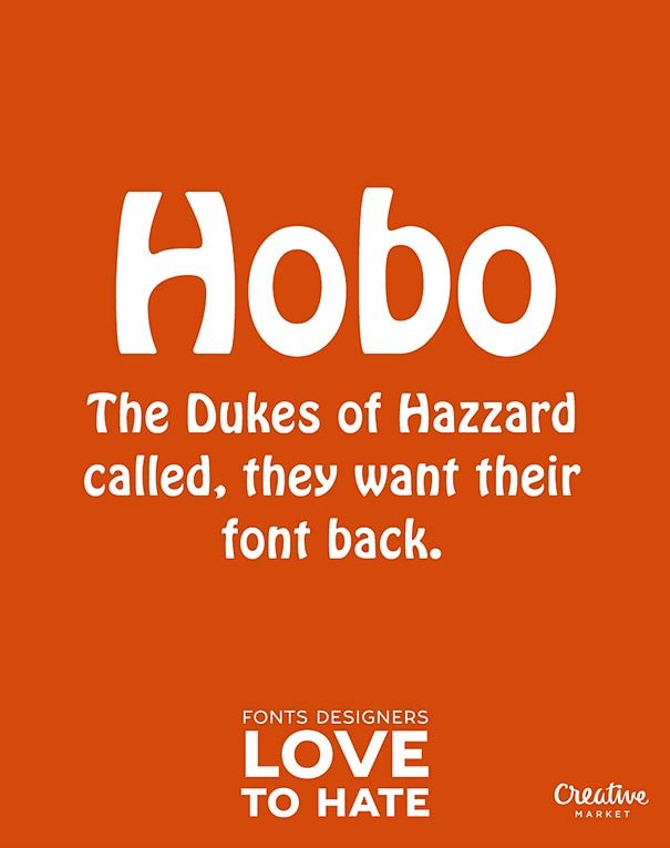 11 Fonts That Designers Think Are The Worst Fonts Ever