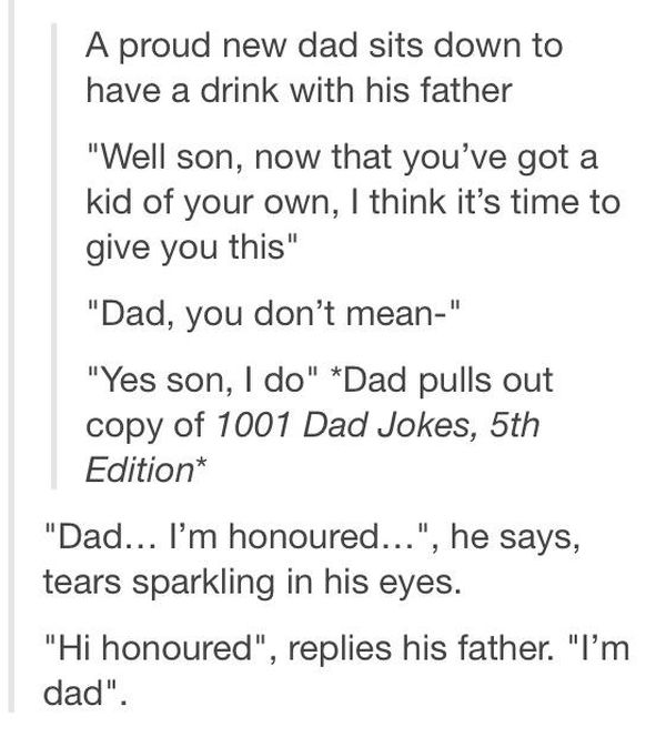 Dad Jokes Are So Bad That It Almost Makes Them Good