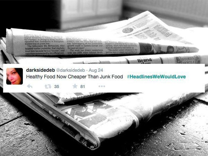 News Headlines We Would All Love To Read