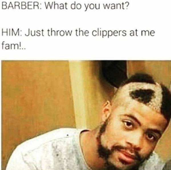 Barbers That Know How To Give Their Customers What They Want