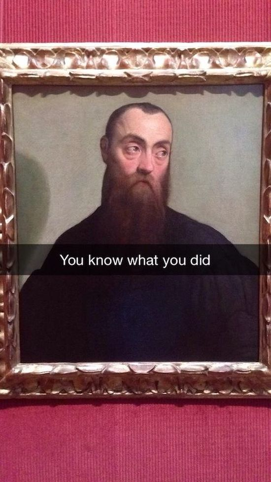 Hilarious Snapchats That Make Historic Art So Much Better