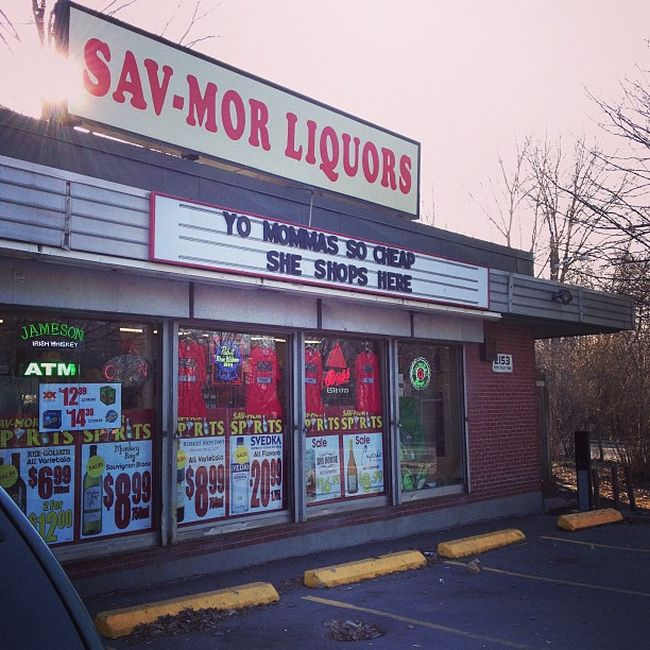 29 Hilarious Signs Brought To You By Sav-Mor Liquors