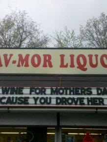 29 Hilarious Signs Brought To You By Sav-Mor Liquors