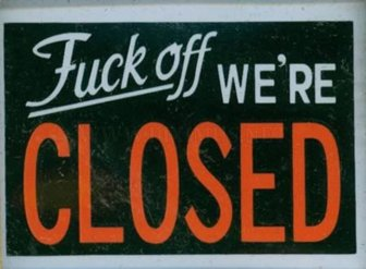Hilarious Closed Signs