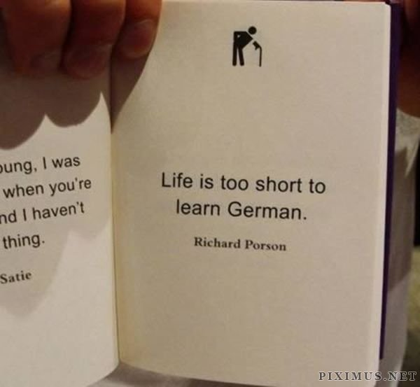 "Funniest ""Life's too short"" Quotes"