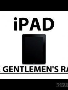 The Gentlemen's Rant: iPad