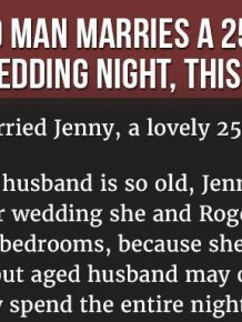 Things Got Strange When An 85 Year Old Man Married A 25 Year Old Woman