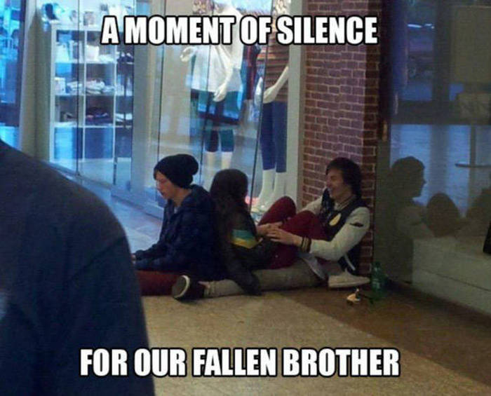 A Moment Of Silence For Our Friends That Are Forever Alone