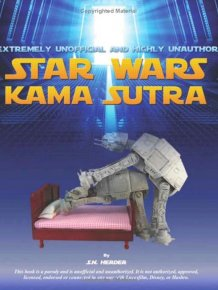The Star Wars Kamasutra Will Change The Way You See Star Wars