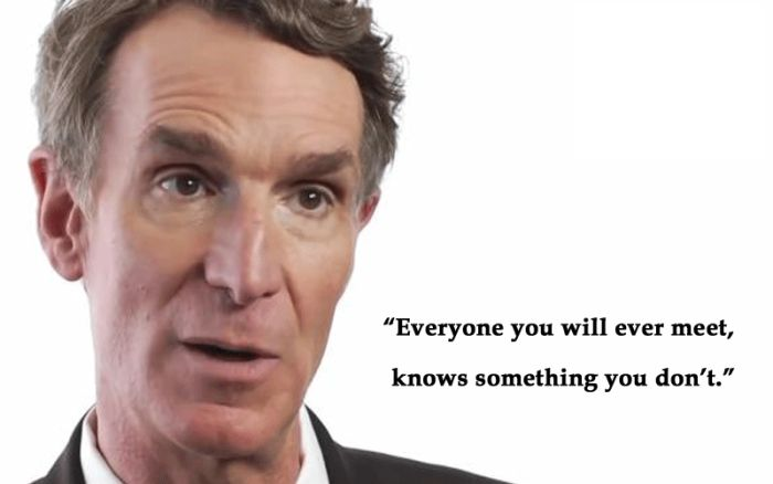 Words Of Wisdom From Bill Nye The Science Guy