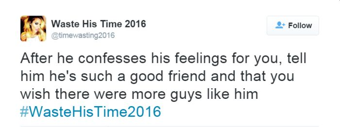 The Most Brutal Tweets From The #WasteHisTime2016 Hashtag