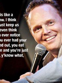 Hilarious Stand Up Comedy Quotes From The Mind Of Bill Burr