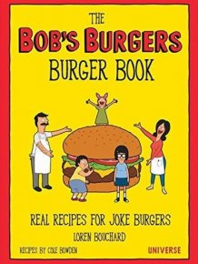 How To Make The Burgers From Bob's Burgers At Home