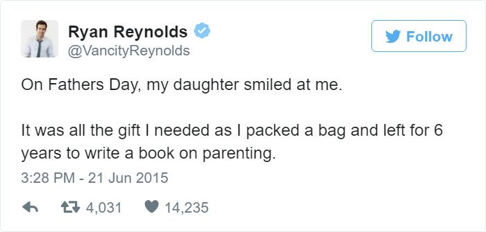 Ryan Reynolds' Twitter Page Is Filled With Hilarious Tweets About His Daughter