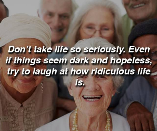 Priceless Life Advice From Old People Who Have Already Done It All