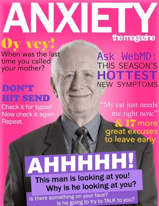 Fake Covers For Anxiety Magazine That Are So Real It Hurts