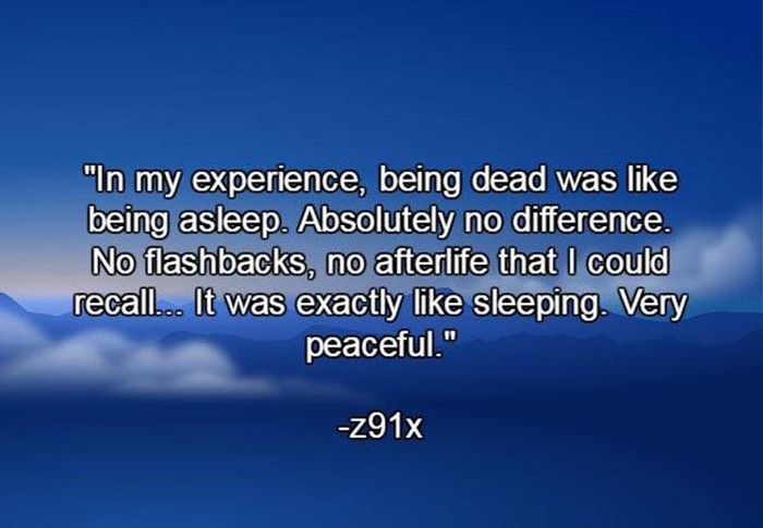 Stories About The Afterlife From People Who Have Died And Come Back