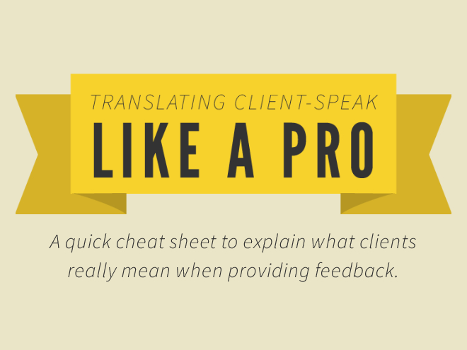 Tips That Will Help Designers Translate Client-Speak Like A Pro