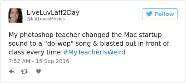 Twitter Users Share Funny Stories Explaining Why Their Teachers Are Weird