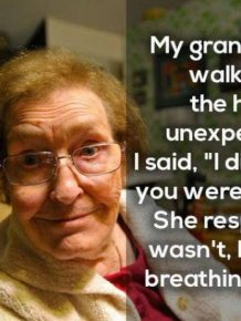 Some Of The Strangest Things That Grandmas And Grandpas Have Ever Said