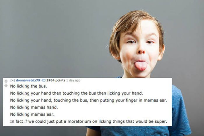 21 Of The Most Ridiculous Things Parents Have Had To Tell Their Kids