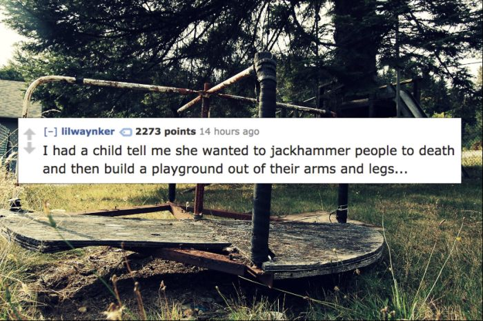 Babysitters Share The Most Disturbing Things Kids Have Said To Them