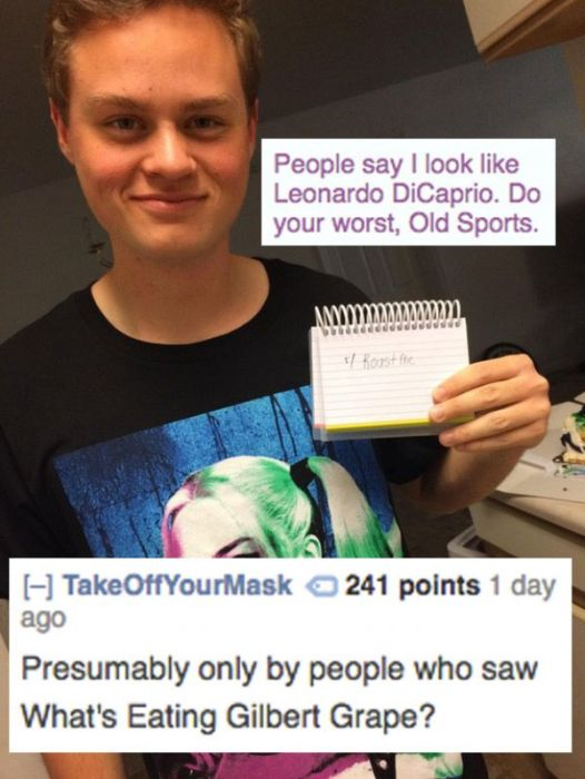 Roasts So Brutal They'll Make You Laugh Until It Hurts
