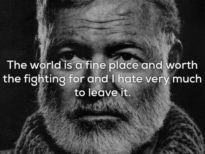 Ernest Hemingway Truly Was A Wise Man
