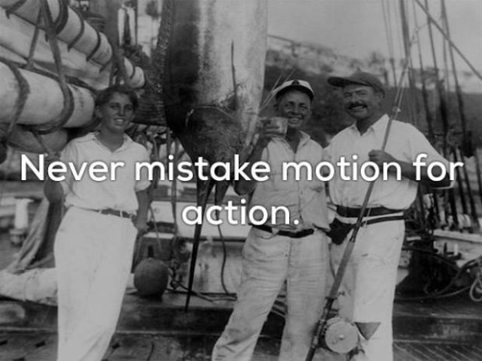 Ernest Hemingway Quotes That Are Definitely On Point