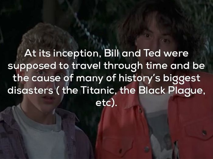 Totally Excellent Facts About Bill And Ted's Excellent Adventure