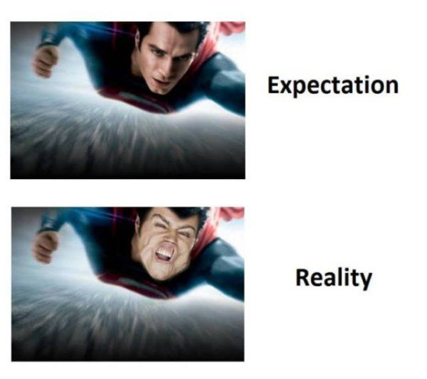 Expectations vs Reality, part 8
