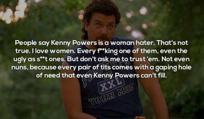 Kenny Powers Has All The Quotes You Have To Read