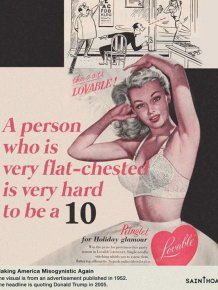 Sexist Donald Trump Quotes as Headlines on Vintage Ads